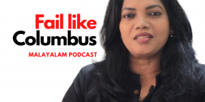Learn to fail like Columbus